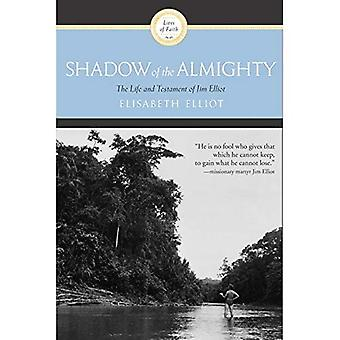 Shadow of the Almighty (Lives of Faith)