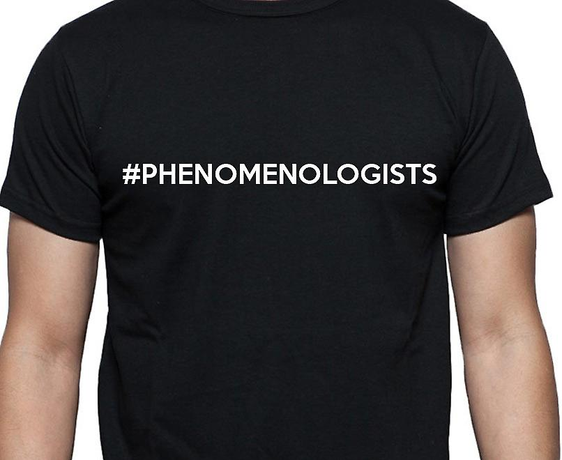 #Phenomenologists Hashag Phenomenologists Black Hand Printed T shirt
