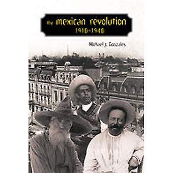 La revolución mexicana, 1910-1940 (serie de Dialogos, 12)