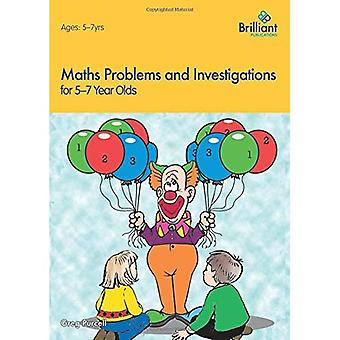 Maths Problems and Investigations, 5 - 7 Year Olds