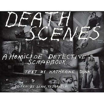 Death Scenes: A Scrapbook of Noir Los Angeles