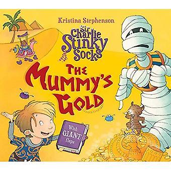 Sir Charlie chaussettes puantes: L'or de la momie