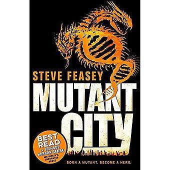 Mutant City (Mutant City 1)