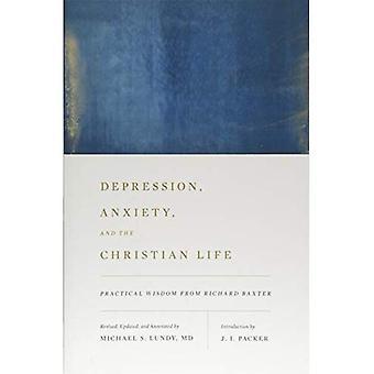 Depression, ångest och det kristna livet: praktisk visdom från Richard Baxter