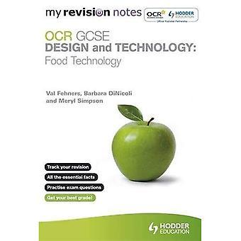 Meine Revision Notizen: OCR GCSE-Design und Technik: Lebensmitteltechnologie (MRN)