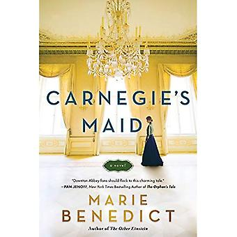 Carnegie's Maid: A Novel!