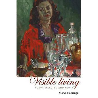 Visible Living : Poems Selected and New