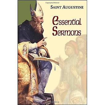 Essential Sermons (Works of Saint Augustine, a Translation for the 21st Century: Part 3 - Sermons (Homilies))