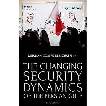 The Changing Security Dynamics of the Persian Gulf