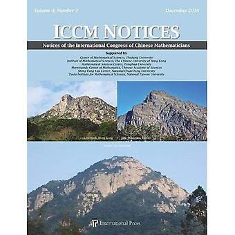 Notices of the International Congress of Chinese Mathematicians, Volume 4, Number 2 (December 2016)