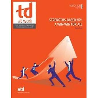 Strengths-Based HPI: A Win-Win for All (TD at Work (formerly Infoline))