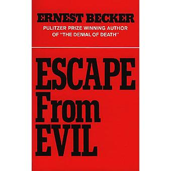 Escape from Evil by Becker & Ernest