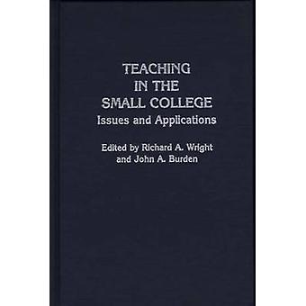 Enseñanza en el Colegio de pequeños temas y aplicaciones por Wright y Richard A.