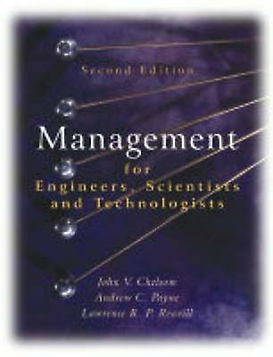 Management for Engineers Scientists 2e by Chelsom