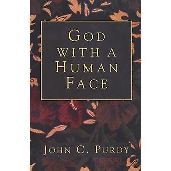Gud med ett mänskligt ansikte av Purdy & John C.
