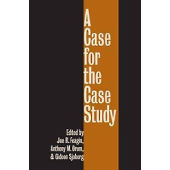 A Case for the Case Study by Feagin & Joe R.