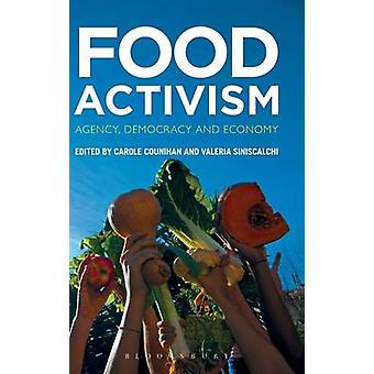 Food Activism by Counihan & Carole
