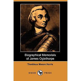 Mémoires biographiques de James Oglethorpe Dodo Press par Harris & Thaddeus Mason