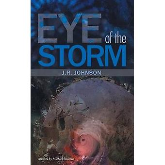 Eye of the Storm by Johnson & J.R.