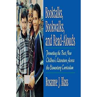 Booktalks Bookwalks e ReadAlouds promuovere la migliore nuova letteratura per bambini in tutto il Curriculum elementare da Blass & Rosanne