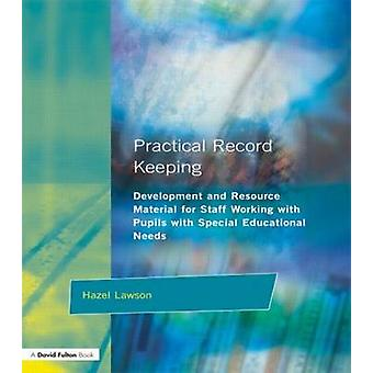 Practical Record Keeping by Lawson & Hazel