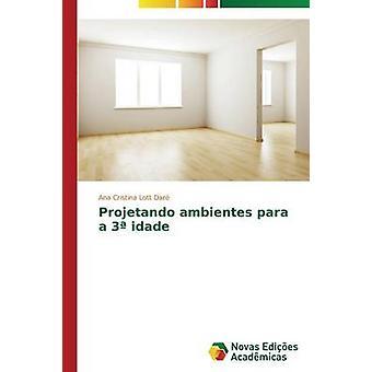 Projetando ambientes para un idade 3 par Lott Dar Ana Cristina