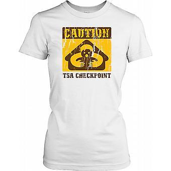 Caution TSA Checkpoint - Conspiracy Ladies T Shirt
