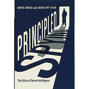 Principled Spying - The Ethics of Secret Intelligence by David Omand -