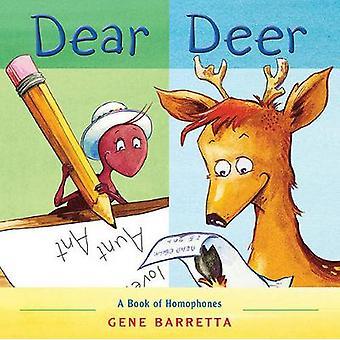 Dear Deer - A Book of Homophones by Gene Barretta - 9780312628994 Book