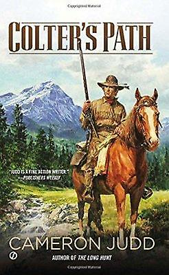 Colter's Path by Cameron Judd - 9780451238313 Book
