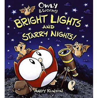 Owly & Wormy - Bright Lights and Starry Nights! by Andy Runton - Andy