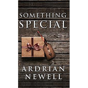 Something Special by Ardrian Newell - 9781683338505 Book