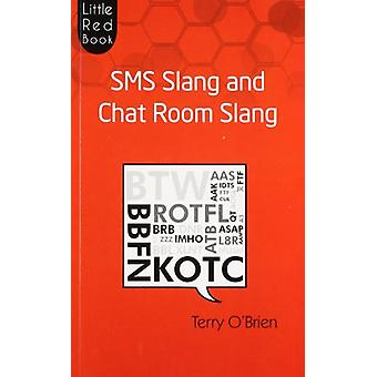 SMS Slang and Chat Room Slang by Terry O'Brien - 9788129117397 Book