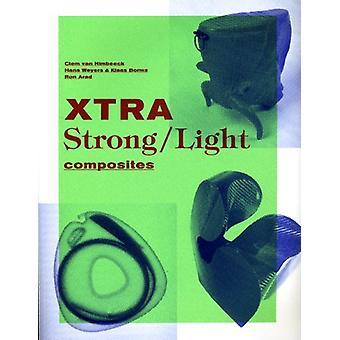 Xtra Strong/Light Composites by L. Pil - I. Verpoest - 9789058675620