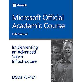 Eksamen 70-414 implementere en avansert infrastruktur Lab Manual