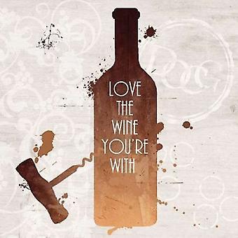 Love the Wine Poster Print by Anna Quach