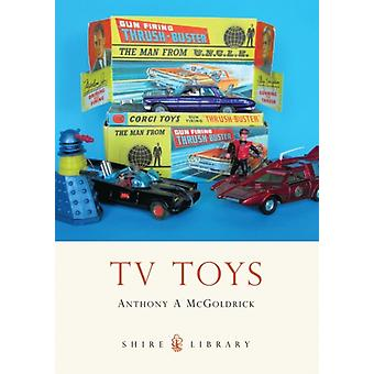 TV Toys (Shire Library) (Paperback) by McGoldrick Anthony A.