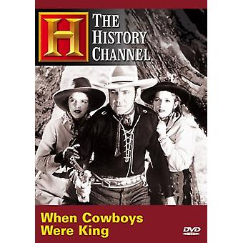 When Cowboy's Were King [DVD] USA import
