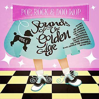 Pop Rock & Doo Wop: Sounds From the Golden Age 1 - Pop Rock & Doo Wop: Sounds From the Golden Age 1 [CD] USA import
