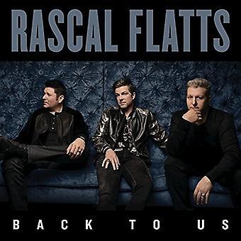 Rascal Flatts - tilbage til os [CD] USA importerer