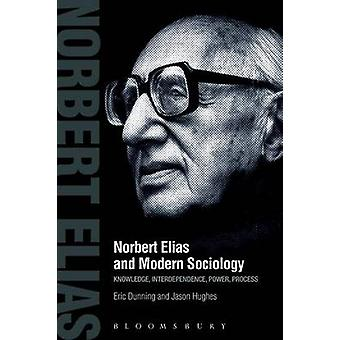 Norbert Elias och Modern sociologi av Dunning & Eric