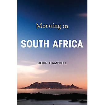 Morning in South Africa by John Campbell - 9781442265899 Book