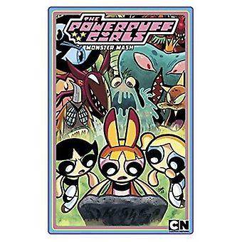 Powerpuff Girls Band 2 - Monster MASH von Derek Charme - Troy wenig-