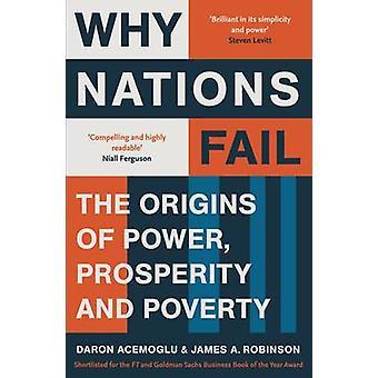 Warum Nationen scheitern - die Ursprünge des Power - Wohlstand und Armut durch Da