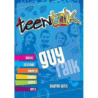 Teen Talk  - Guy Talk by Sharon Witt - 9781860248153 Book