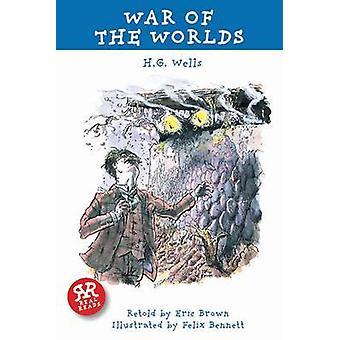 War of the Worlds by H. G. Wells - Eric Brown - Felix Bennett - 97819