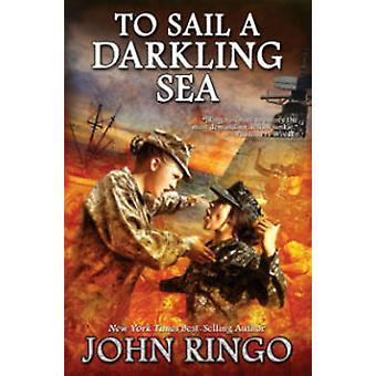 Att segla en Darkling havet av John Ringo - 9781476736211 bok