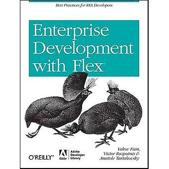 Enterprise Development with Flex - Best Practices for Ria Developers b