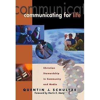 Kommunikasjon for livet - Christian forvaltning i samfunnet og Media