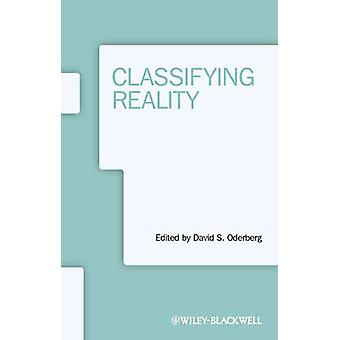 Classifying Reality by David S. Oderberg - 9781118508350 Book